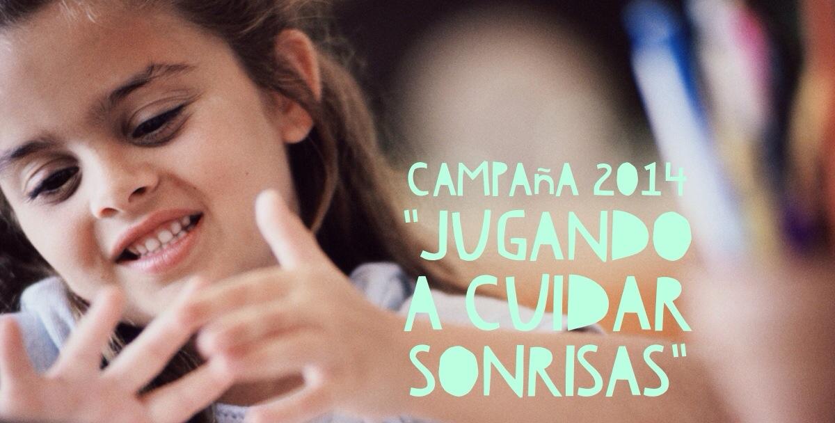 """Campaña dental 2014 """"Jugando a cuidar sonrisas"""""""