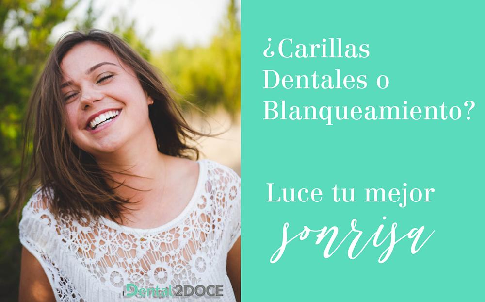 ¿Carillas o Blanqueamiento dental? ¡Recupera tu sonrisa!
